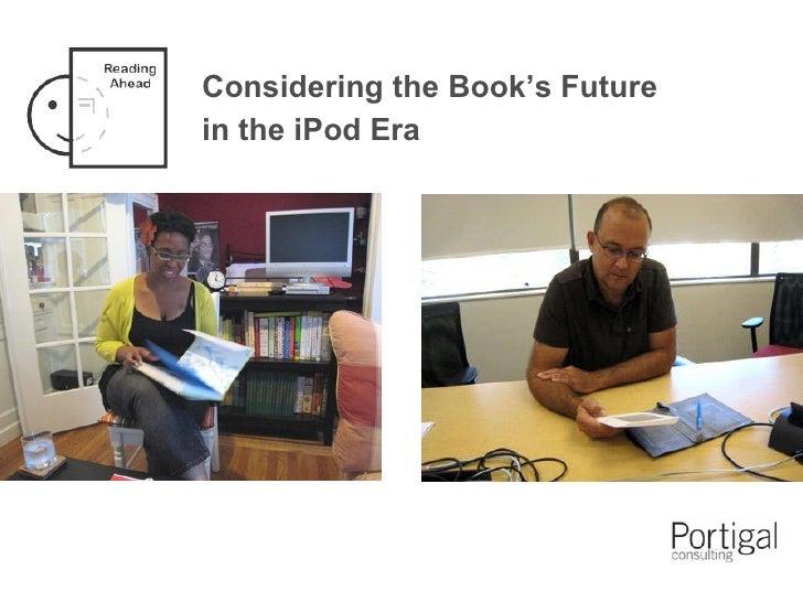 Considering the Book's Future in the iPod Era