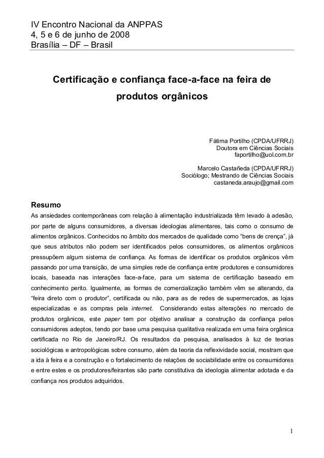 IV Encontro Nacional da ANPPAS 4, 5 e 6 de junho de 2008 Brasília – DF – Brasil 1 Certificação e confiança face-a-face na ...