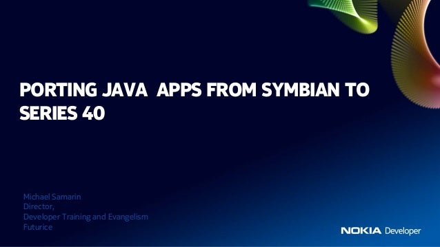 Porting Java apps from Symbian to Series 40