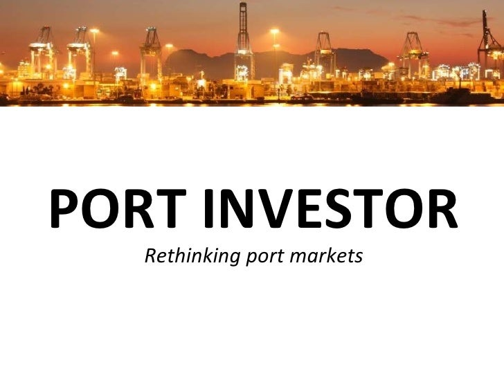 Port investor introduction   october 2011
