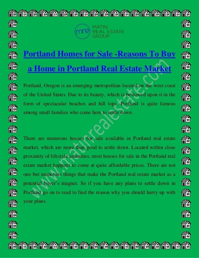 Portland Homes for Sale -Reasons To Buy a Home in Portland Real Estate Market Portland, Oregon is an emerging metropolitan...
