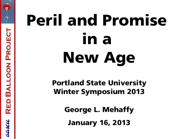 Peril and PromiseRed Balloon Project                             in a                           New Age                   ...