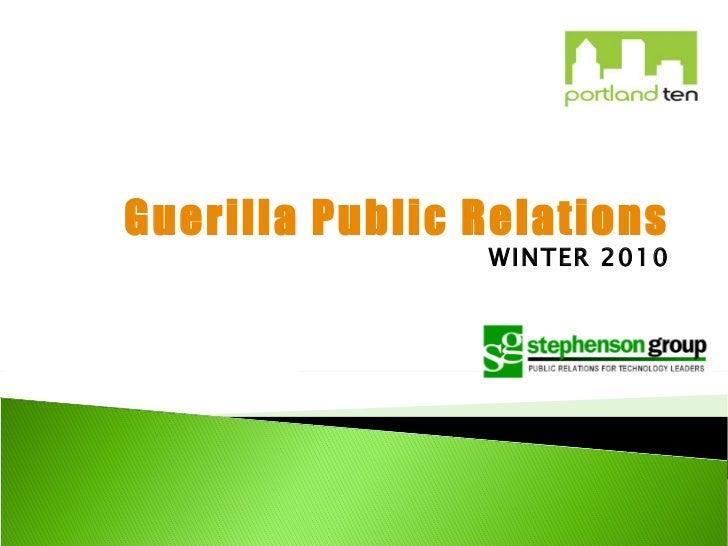 Guerilla Public Relations WINTER 2010