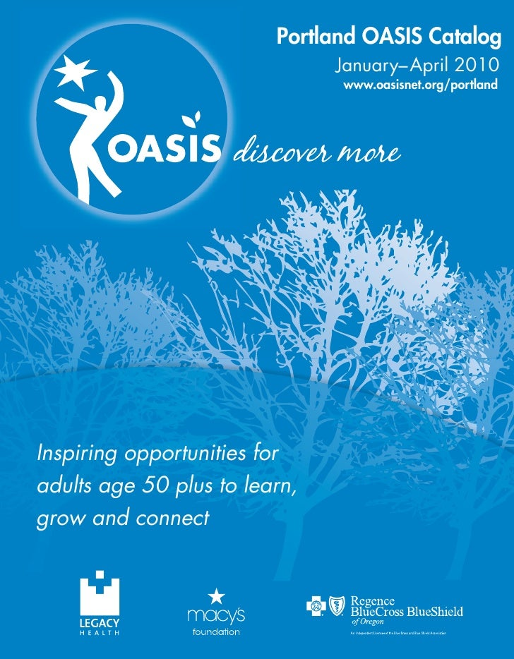 Portland OASIS Catalog                                January–April 2010                                www.oasisnet.org/p...