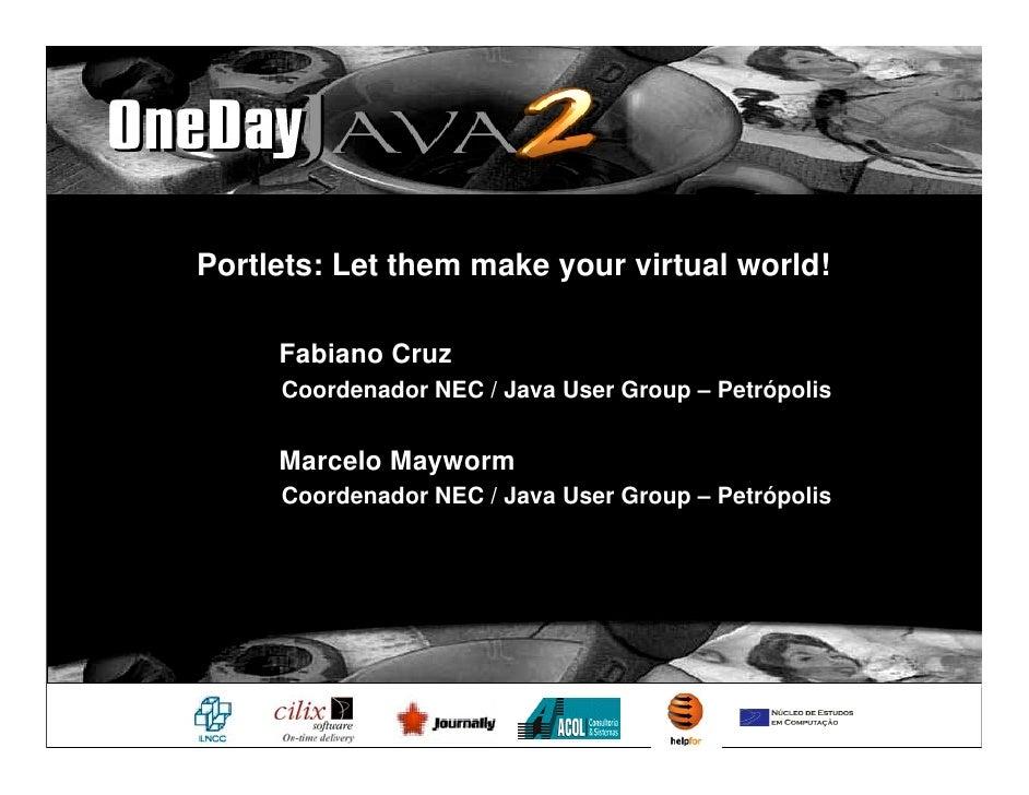 Portlets: Let them make your virtual world