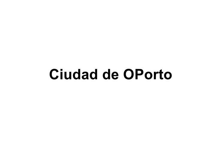 Ciudad de OPorto