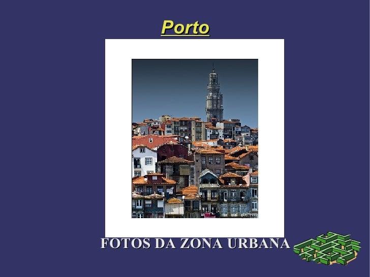 Porto FOTOS DA ZONA URBANA