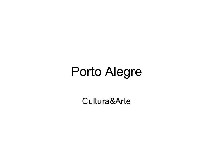 Porto Alegre Cultura&Arte