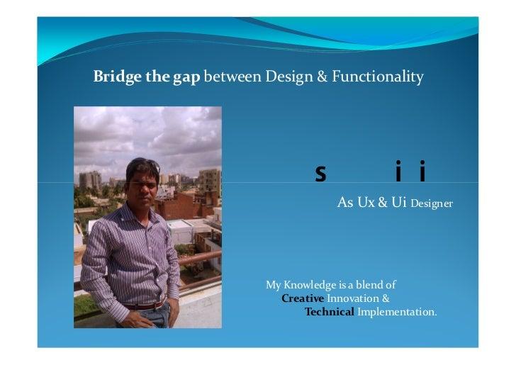 Bridge the gap between Design & Functionality                          nipiB fO tseB                          nipiB fO tse...