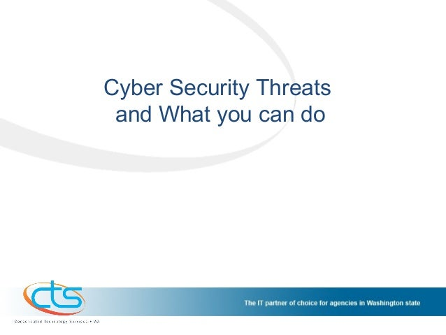 Cyber Security Threatsand What you can do