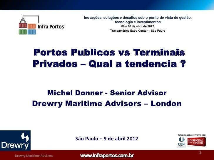 Portos Publicos Vs Terminais Privados – Qual A Tendencia  M.Donner Intermodal 2012