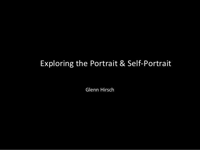 Exploring the Portrait/Self-Portrait: Course Overview