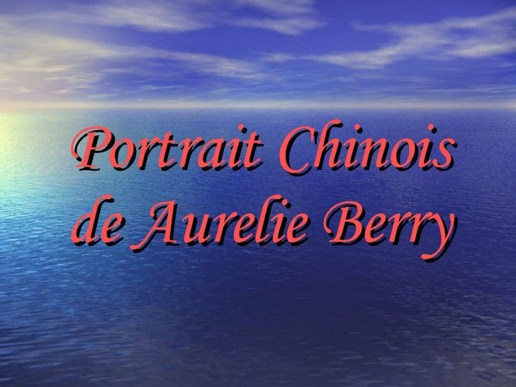 Portrait Chinois de Aurelie Berry