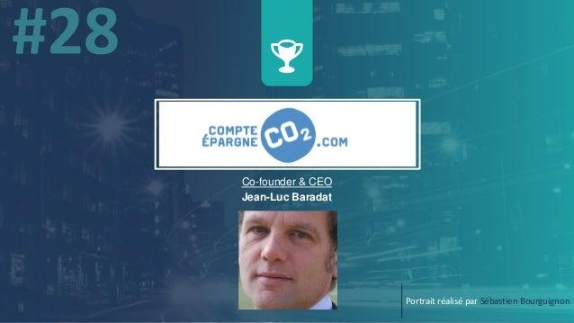 Co-founder & CEO Jean-Luc Baradat Portrait réalisé par Sébastien Bourguignon