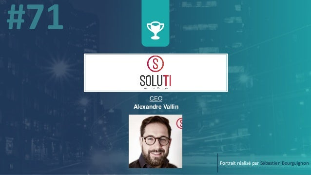 w CEO Alexandre Vallin Portrait réalisé par Sébastien Bourguignon