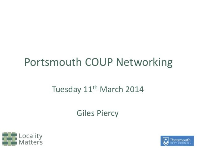 Portsmouth COUP Networking Tuesday 11th March 2014 Giles Piercy