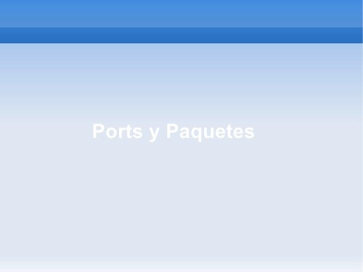 Ports y Paquetes