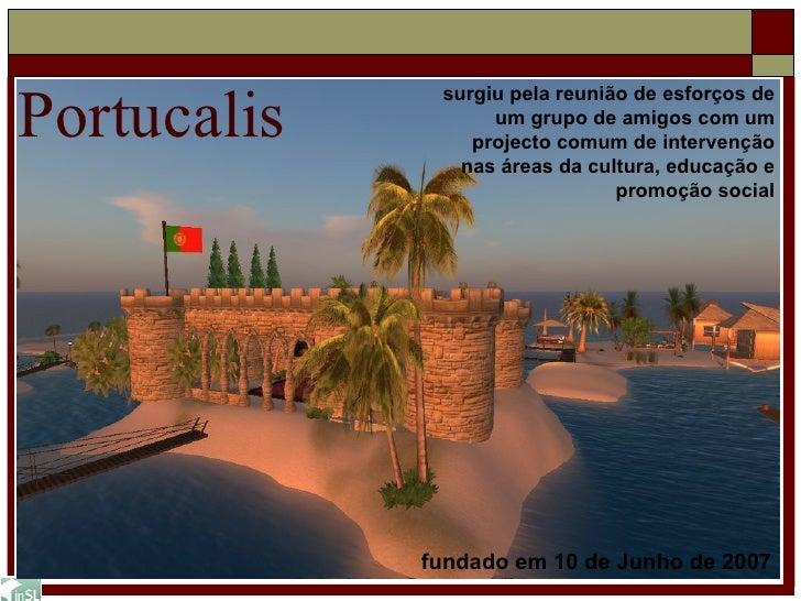 Portucalis surgiu pela reunião de esforços de um grupo de amigos com um projecto comum de intervenção nas áreas da cultura...