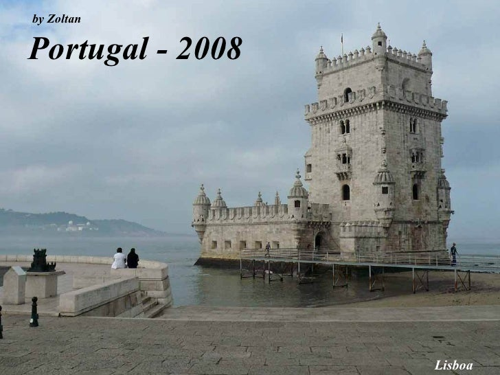 Portugal - 2008 by Zoltan Lisboa