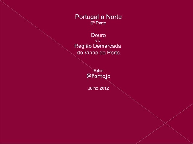 Portugal a norte   6º douro - povo que lavas no rio