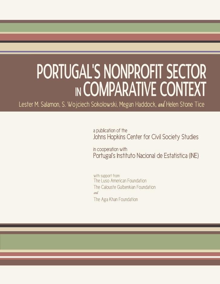 PORTUGAL'SNONPROFITSECTORINCOMPARATIVECONTEXT     Lester M. Salamon     S. Wojciech Sokolowski     Megan Haddock     and H...