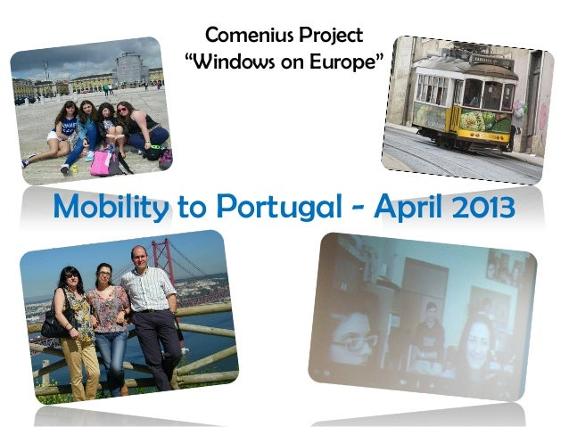 """Comenius Project """"Windows on Europe"""" Mobility to Portugal - April 2013"""