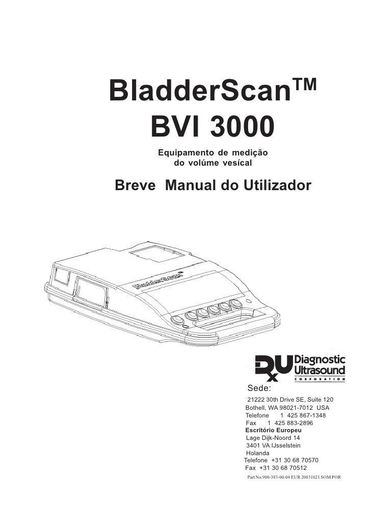 BladderScan                                 TM     BVI 3000      Equipamento de medição         do volúme vesícal  Breve M...