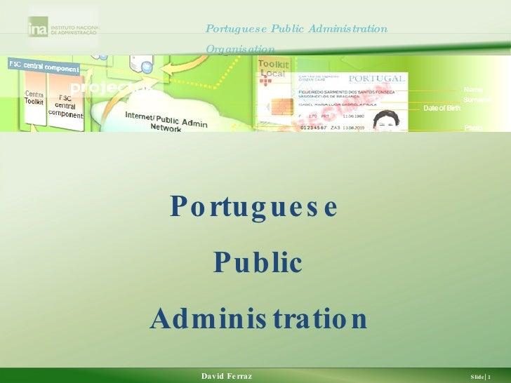 The Portuguese Public Administration Organization, David Ferraz