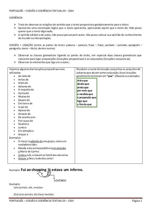 PORTUGUÊS – COESÃO E COERÊNCIA TEXTUAL 03 – 2014 Página 1 PORTUGUÊS – COESÃO E COERÊNCIA TEXTUAL 03 – 2014 COERÊNCIA  Tra...