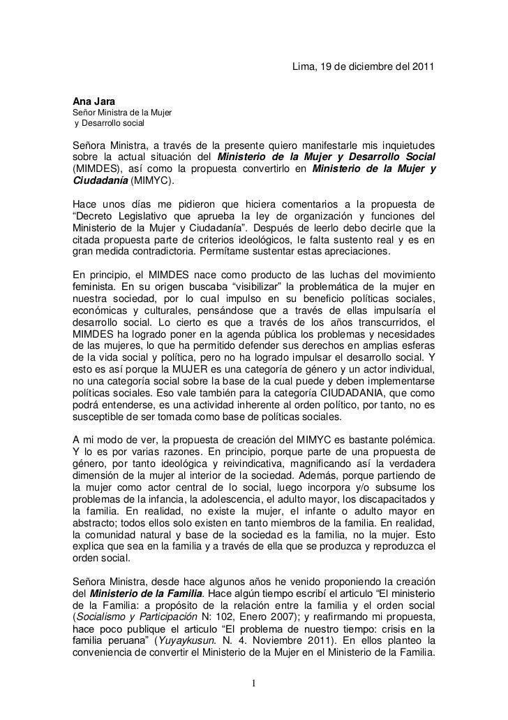 Lima, 19 de diciembre del 2011Ana JaraSeñor Ministra de la Mujery Desarrollo socialSeñora Ministra, a través de la present...