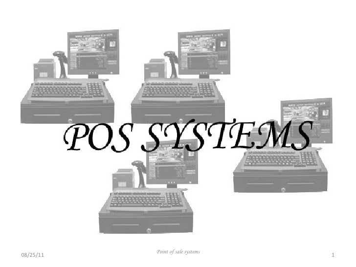 08/25/11 Point of sale systems