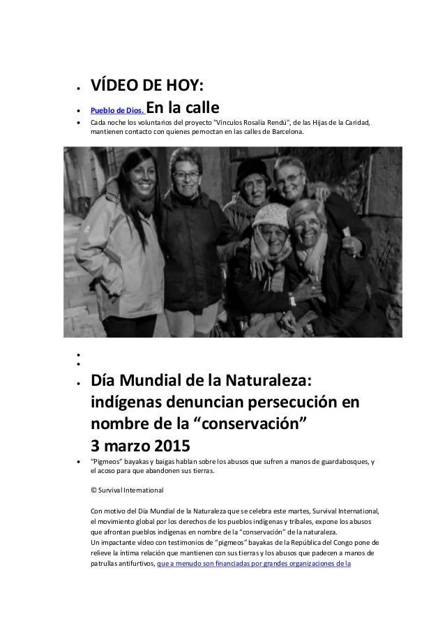 """ VÍDEO DE HOY:  Pueblo de Dios. En la calle  Cada noche los voluntarios del proyecto """"Vínculos Rosalía Rendú"""", de las H..."""