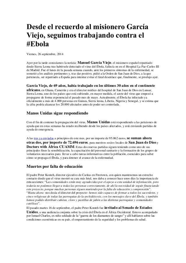 Desde el recuerdo al misionero García Viejo, seguimos trabajando contra el #Ebola  Viernes, 26 septiembre, 2014  Ayer por ...