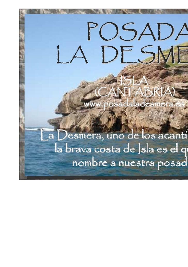 POSADA   LA DESMERA               ISLA          (CANTABRIA)        www.posadaladesmera.esLa Desmera, uno de los acantilado...