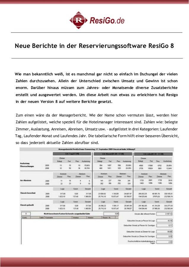 Neue Berichte in der Reservierungssoftware ResiGo 8 Wie man bekanntlich weiß, ist es manchmal gar nicht so einfach im Dsch...