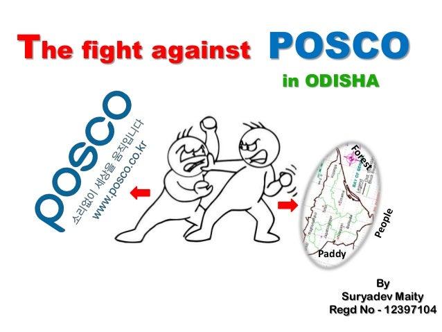 The fight against POSCO in ODISHA By Suryadev Maity Regd No - 12397104 Paddy