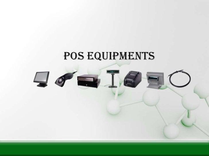Pos equipments