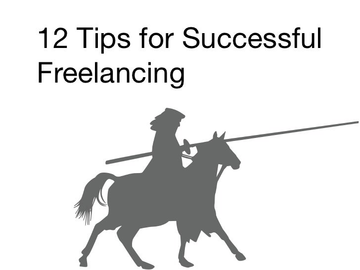 12 Tips for Successful Freelancing