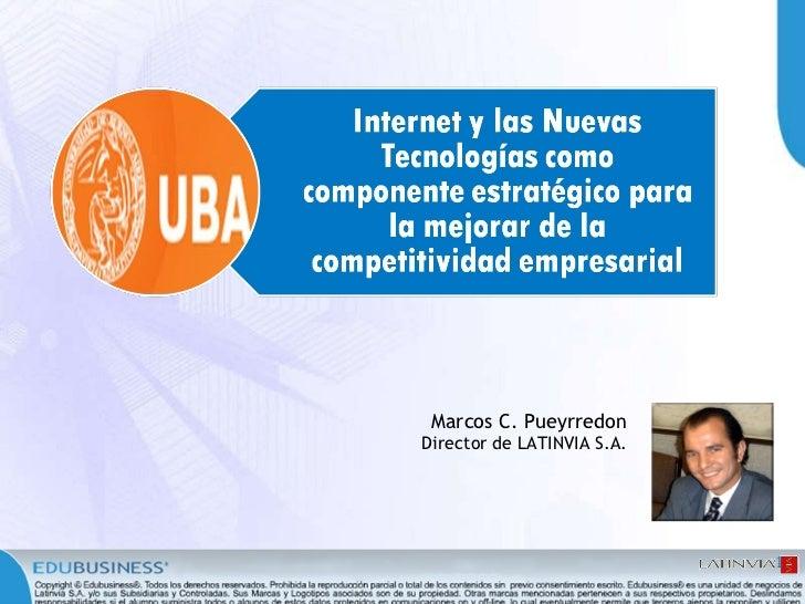 Internet y las Nuevas Tecnologías como componente estratégico para la mejorar de la competitividad empresarial