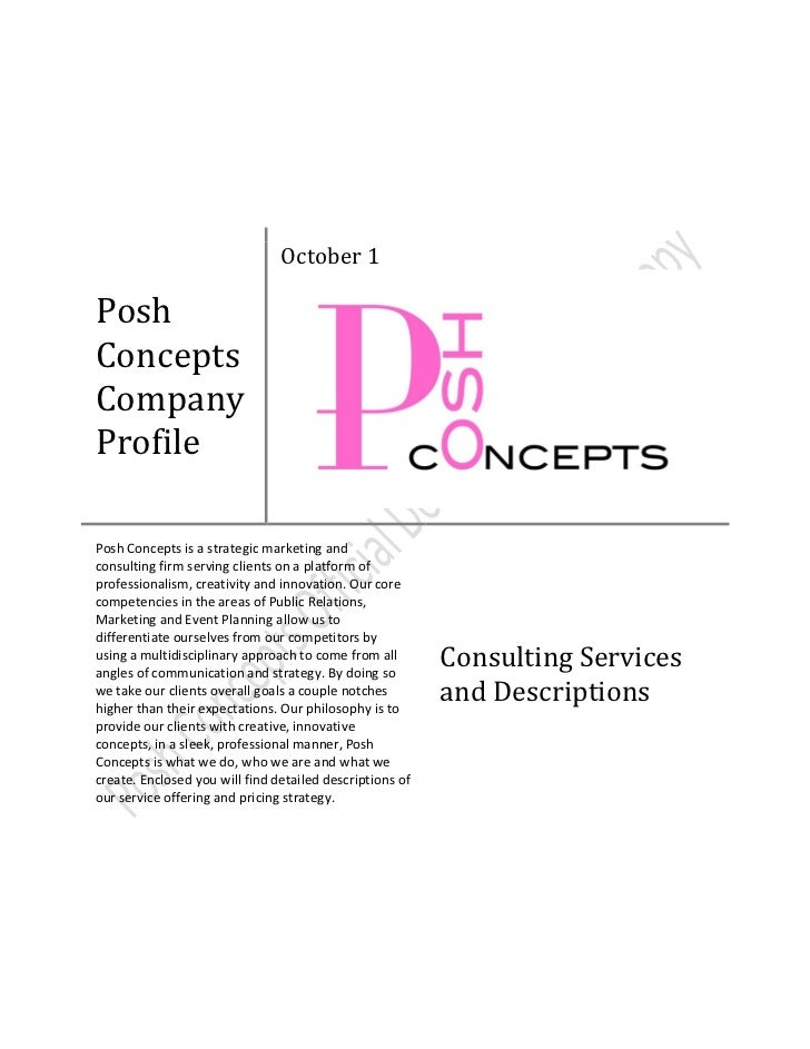 October 1PoshConceptsCompanyProfilePosh Concepts is a strategic marketing andconsulting firm serving clients on a platform...