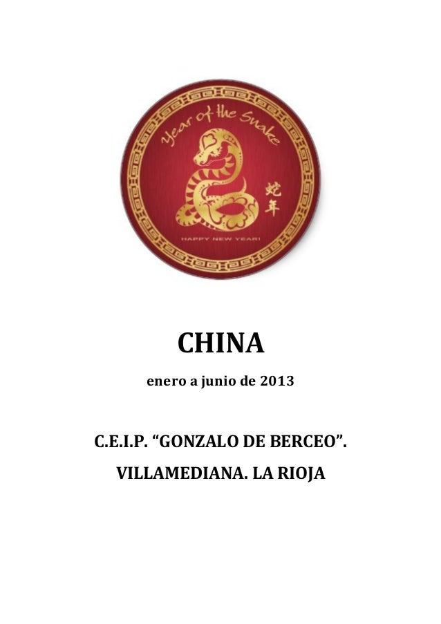 "CHINA      enero a junio de 2013C.E.I.P. ""GONZALO DE BERCEO"".  VILLAMEDIANA. LA RIOJA"