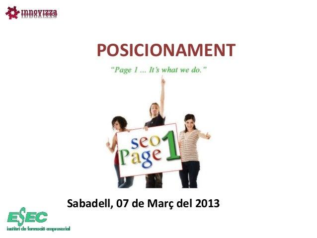POSICIONAMENTSabadell, 07 de Març del 2013
