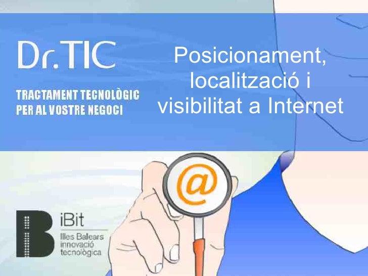 Posicionament,    localització ivisibilitat a Internet
