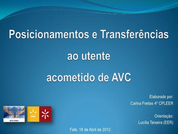 Elaborado por:                            Carina Freitas 4º CPLEER                                           Orientação:  ...