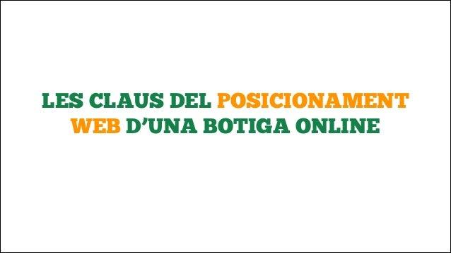 LES CLAUS DEL POSICIONAMENT WEB D'UNA BOTIGA ONLINE