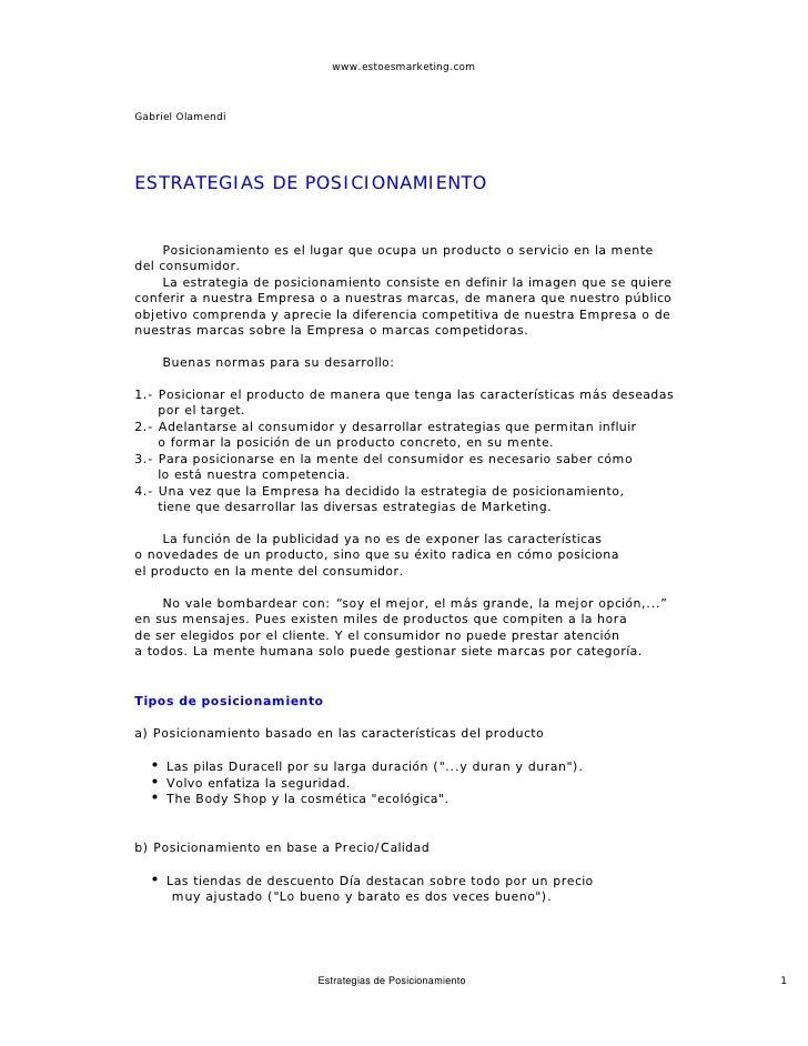 www.estoesmarketing.com    Gabriel Olamendi     ESTRATEGIAS DE POSICIONAMIENTO        Posicionamiento es el lugar que ocup...