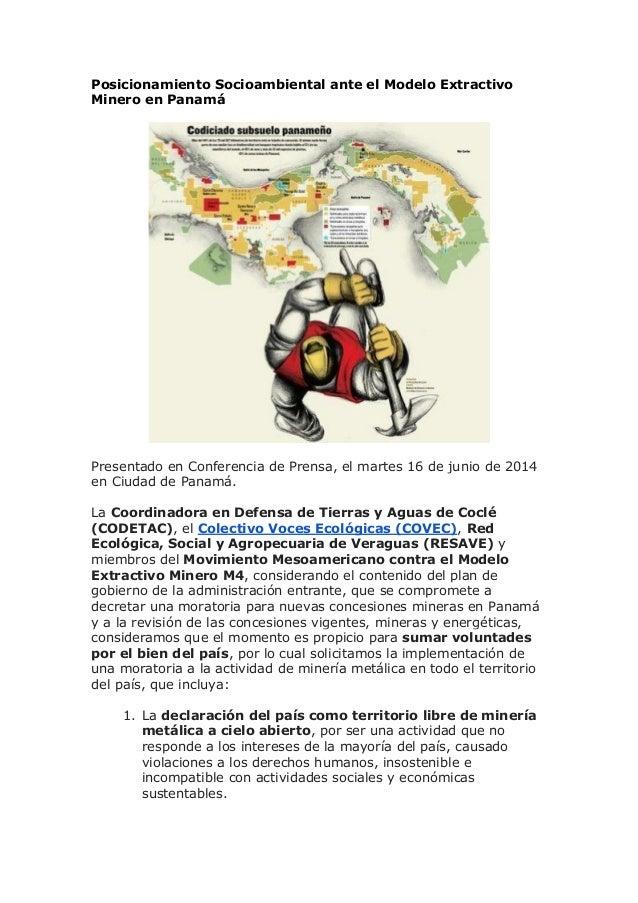 Posicionamiento Socioambiental ante el Modelo Extractivo Minero en Panamá Presentado en Conferencia de Prensa, el martes 1...
