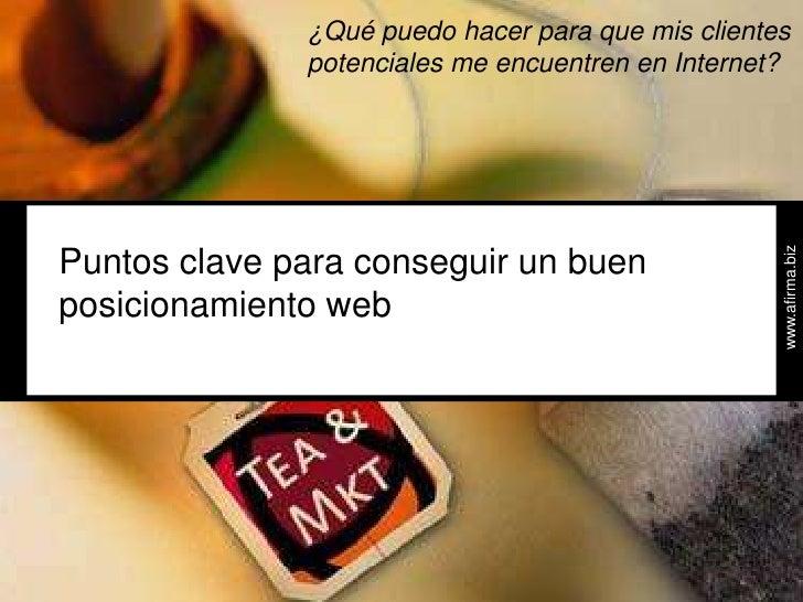 Tea&Marketing - El posicionamiento web. Edición 2009