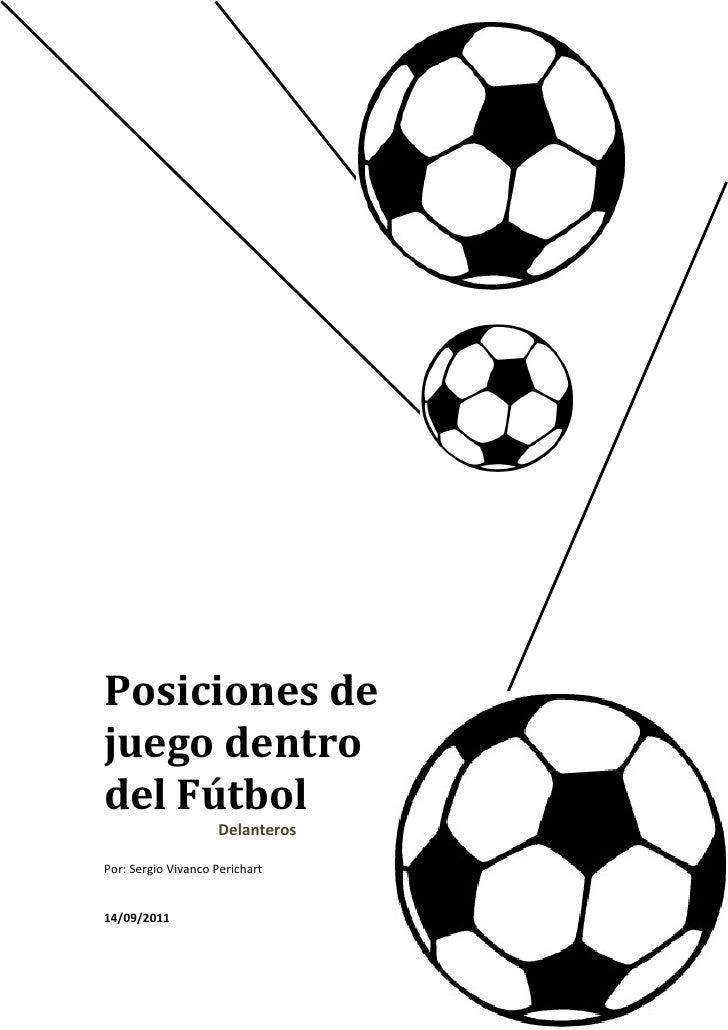 posiciones de juego dentro del f u00fatbol delanteros