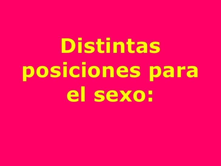 Distintas posiciones para el sexo:
